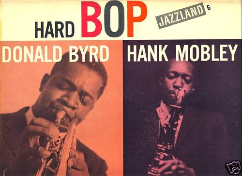 Donald_Byrd_and_Hank_Mobley_Hard_Bop_cov-500x500